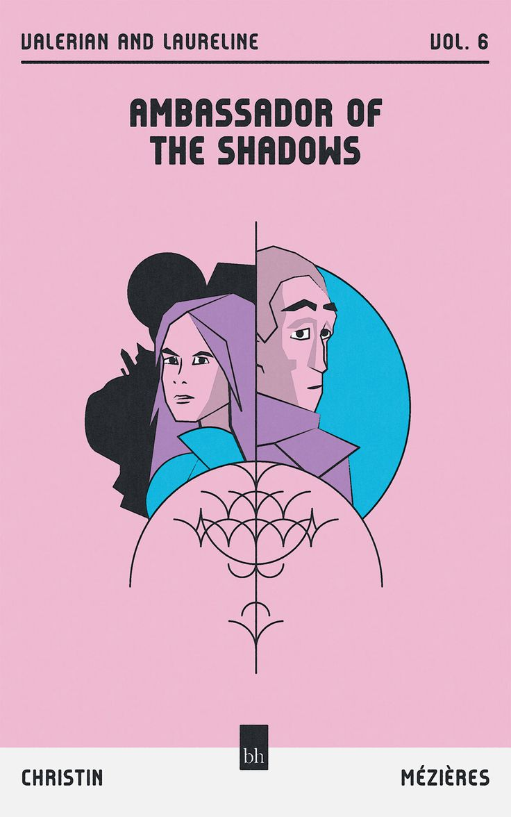 Ambassador of The Shadows (Valerian and Laureline Vol. 6)