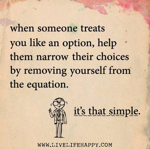 Remove yourself from the equation. It's that simple! :)