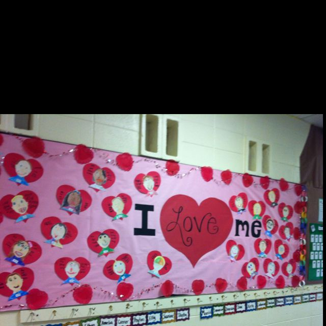 I Love Me Is A Lovely Idea For Valentine S Day Bulletin Board