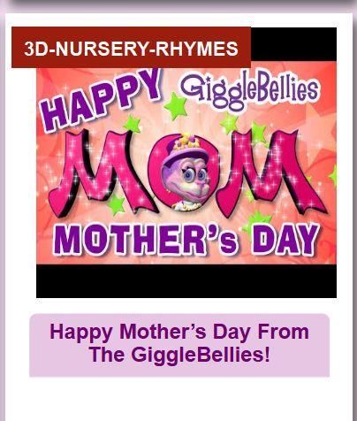 Happy Mother's Day From The GiggleBellies!..