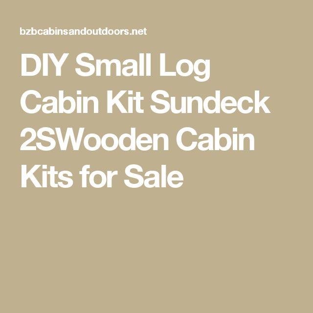 DIY Small Log Cabin Kit Sundeck 2SWooden Cabin Kits for Sale
