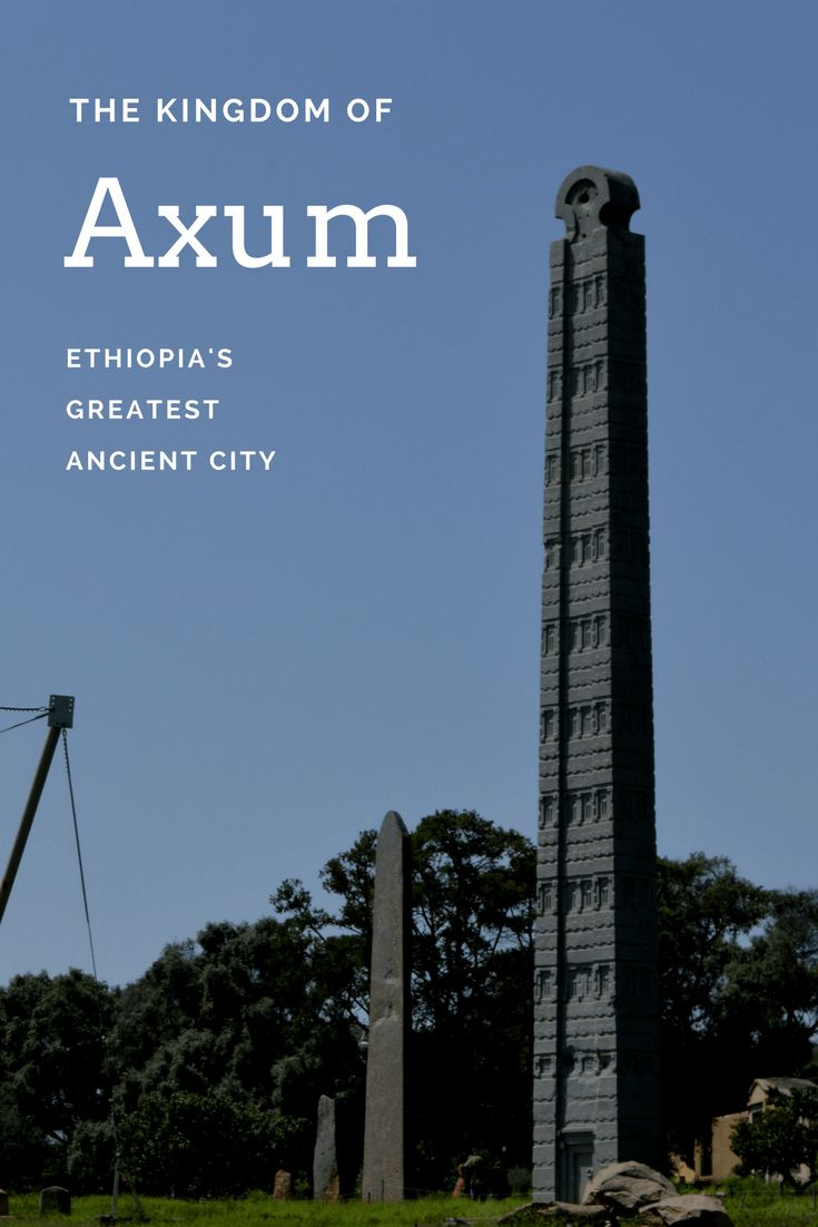 Explore the most interesting ancient city in Ethiopia and perhaps all of Africa: Axum (Aksum)