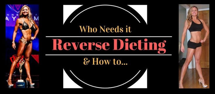 In this post: Dieting ourselves fat. What is reverse dieting? Why is reverse dieting important? Who needs to reverse diet? How to reverse diet. Also check out: Competition Guide Articles When Real …