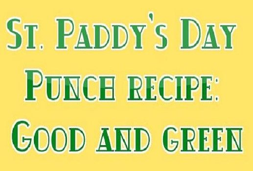 St. Paddy's Day Punch recipe: Good and green