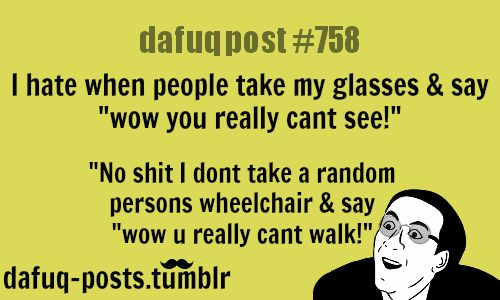 The problem with wearing glasses - DAFUQ POSTS