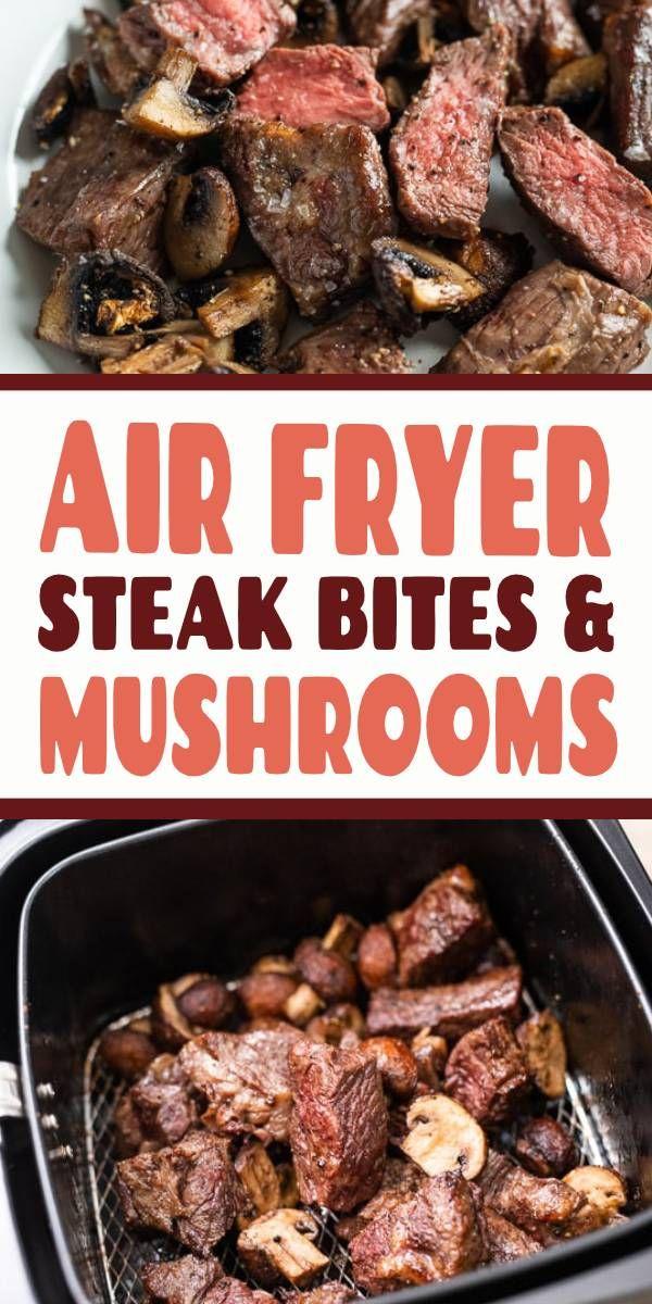 Air Fryer Steak Bites Mushrooms Recipe Airfryer Steak