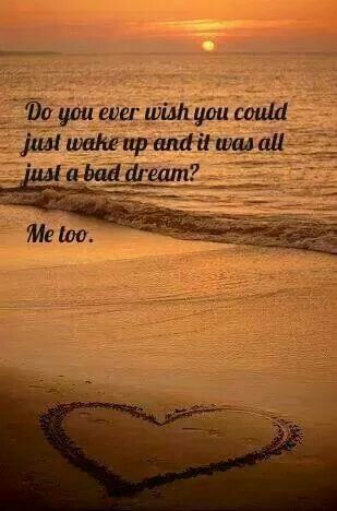 Yes i do....I wish that cancer never existed. I hope and pray a cure will be found as its needed,  so many lives have been taken and families destroyed by it..