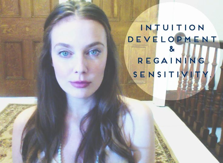 Sensitivity and Intuition. | Intuition, Shutting down