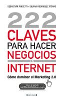 """222 Claves para hacer negocios en Internet"""", Sebastian Pincetti y ... Any one like this? Let me know!"""