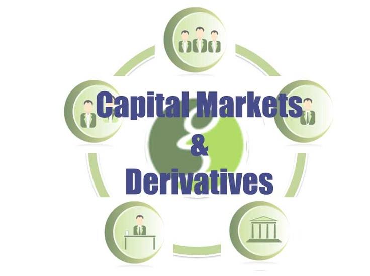 Capital Marketing   &  Derivatives