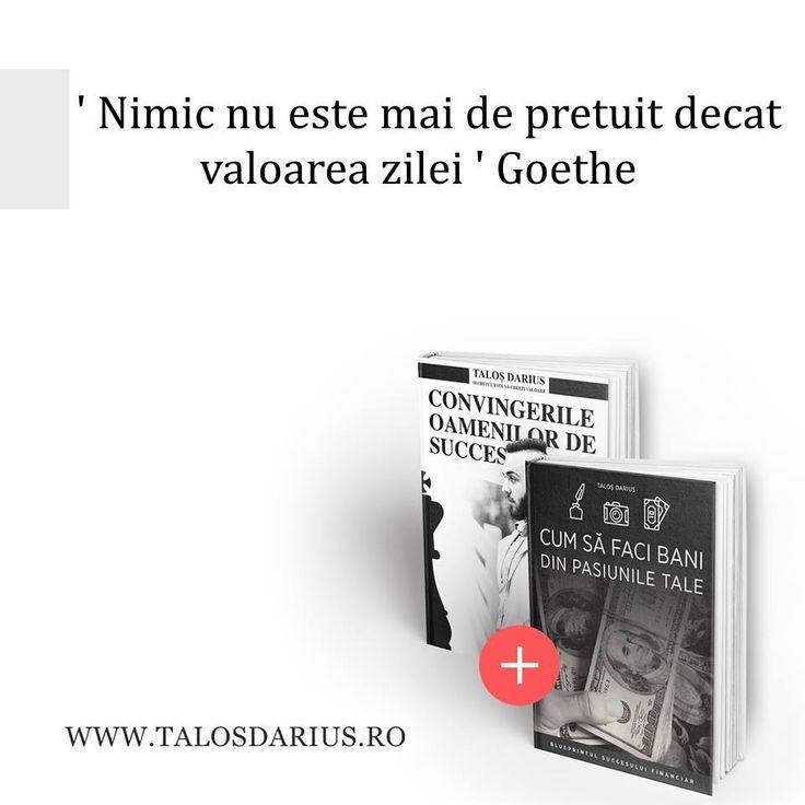 ' Nimic nu este mai de prețuit decât valoarea zilei ' Goethe  Pentru un om care și-a descoperit #scopul și #menirea în viață, a sta pe degeaba înseamnă a sta ca pe ace.  Pentru un astfel de om nu mai există #mă plictisesc!  Descoperă cartea Convingerile oamenilor de succes aici: # http://talosdarius.ro/produse/