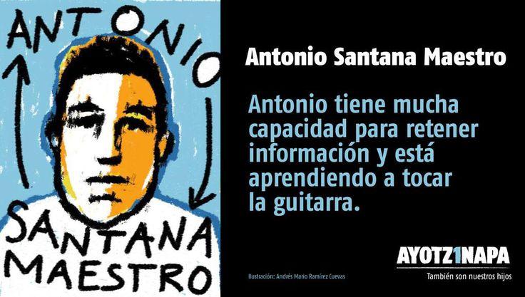 A 39 días #YoTeNombro ANTONIO SANTANA MAESTRO. #AYOTZ1NAPA #México También son nuestros (vía @CentroProdh Ilustración Andrés Mario Ramírez Cuevas)