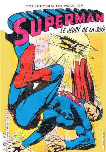 Collection Un Max de Superman - Le jeudi de la soif est un album de bande dessinée ou comics, édité par les éditions SAGEDITION - Comics-France.com