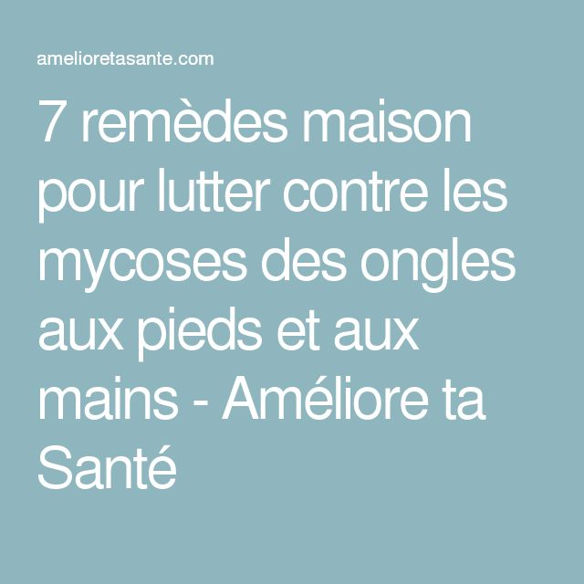 1000 ideas about mycose ongle on pinterest mycose ongle - Lutter contre mouches maison ...