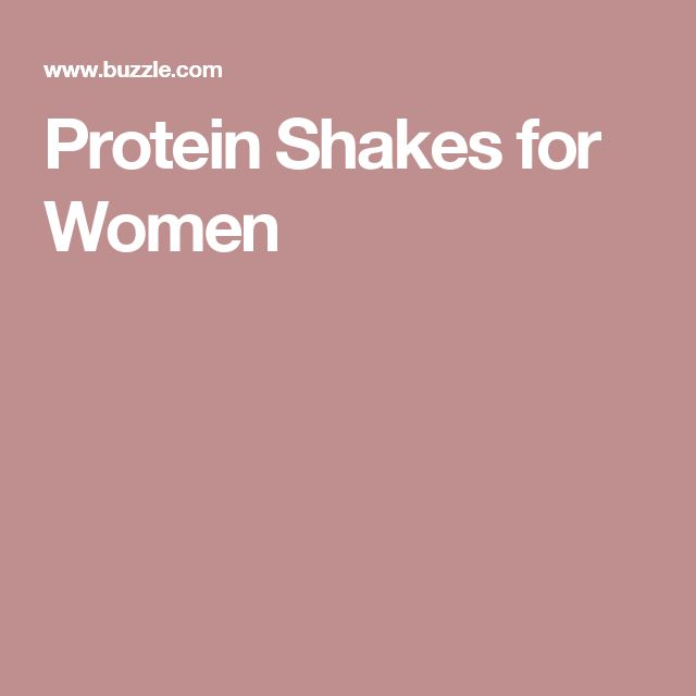 Protein Shakes for Women