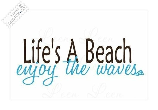 beach quotes and sayings | Lifes A Beach Life Quote « QUOTEZ.CO