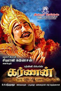 Karnan (1964) Tamil Movie Online in HD - Einthusan Sivaji Ganesan,   N. T. Rama Rao, Savitri, Devika, M. V. Rajamma, S. A. Ashokan, R. Muthuraman Directed by B. R. Panthulu Music by Viswanathan–Ramamoorthy 1964 [U] ENGLISH SUBTITLE