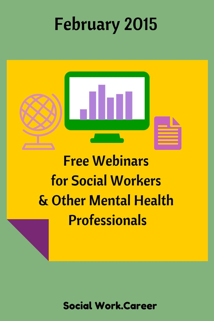 free webinars for mental health professionals february 2015 do you want to keep up - Why Do You Want To Be A Social Worker