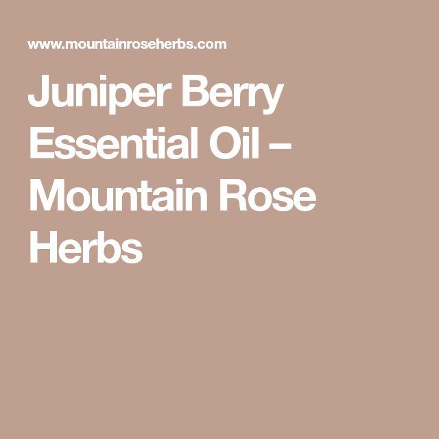 Juniper Berry Essential Oil – Mountain Rose Herbs