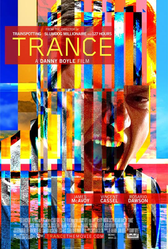 Trance by Danny Boyle (2013) starring James McAvoy and Rosario Dawson. Want to See!