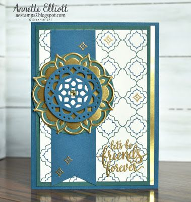 Stampin' UP! cards by Annette Elliott AEstamps a Latte...: Eastern Beauty Suite, In Color Tranquil Tide, Eastern Palace Specialty DSP