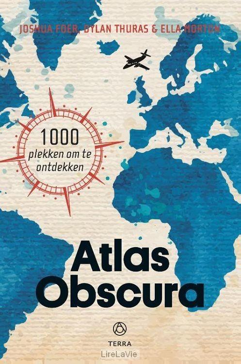 Atlas Obsucra - Het is tijd om de gebaande paden te verlaten! Met deze inspirerende gids maak je kennis met het vreemde, het onverwachte en het verborgene: mysterieuze plekken dichtbij én ver weg. Stuk voor stuk pareltjes voor de avontuurlijke reiziger - 19 mei 2017
