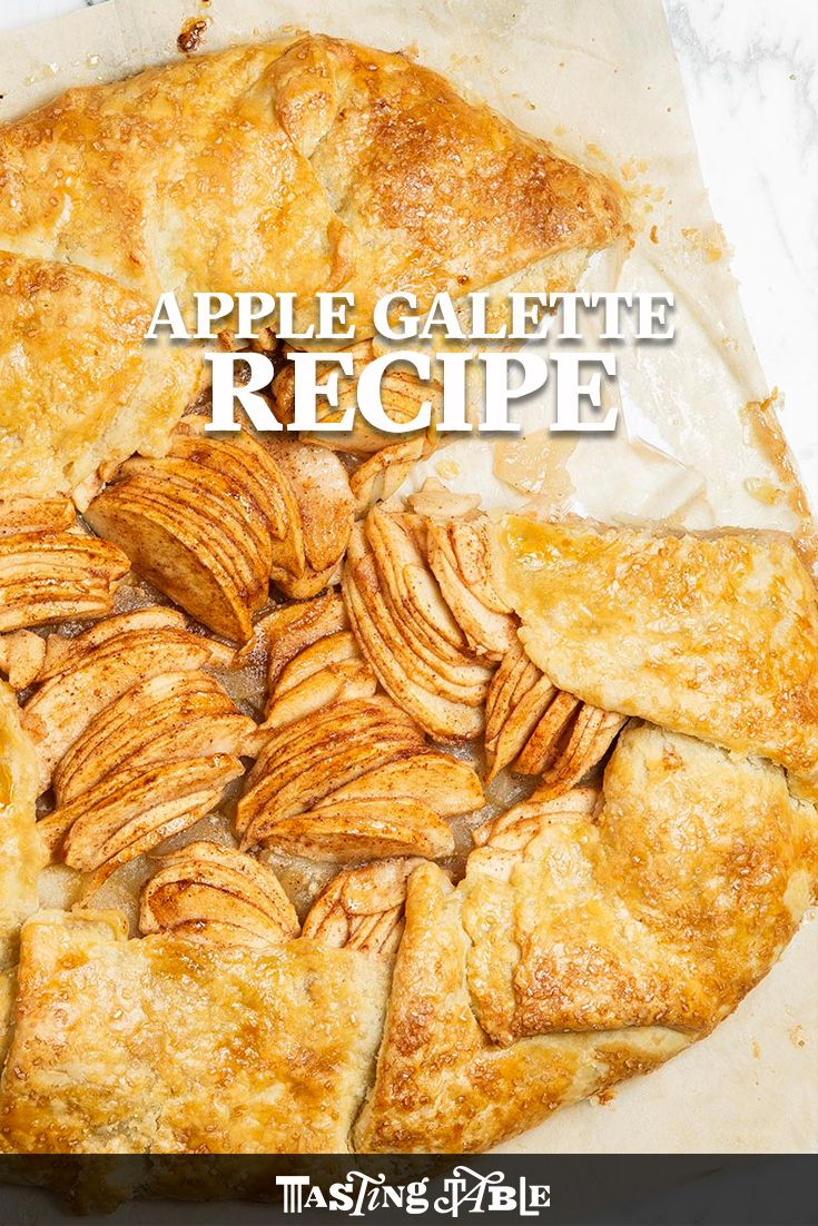 The apple galette, our favorite classic (and forgiving) dessert masterpiece.