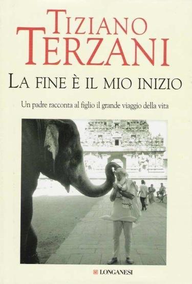 La fine è il mio inizio (T. Terzani)