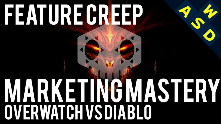 Marketing Mastery | Overwatch Vs Diablo | Feature Creep #Diablo #blizzard #Diablo3 #D3 #Dios #reaperofsouls #game #players