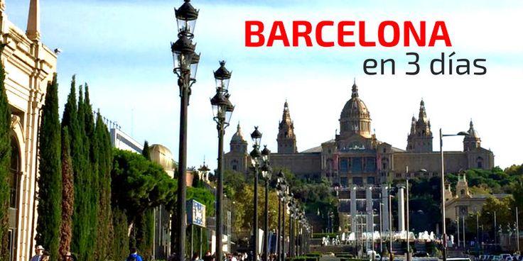 Guía para visitar Barcelona en 3 días: que hacer y que ver en Barcelona