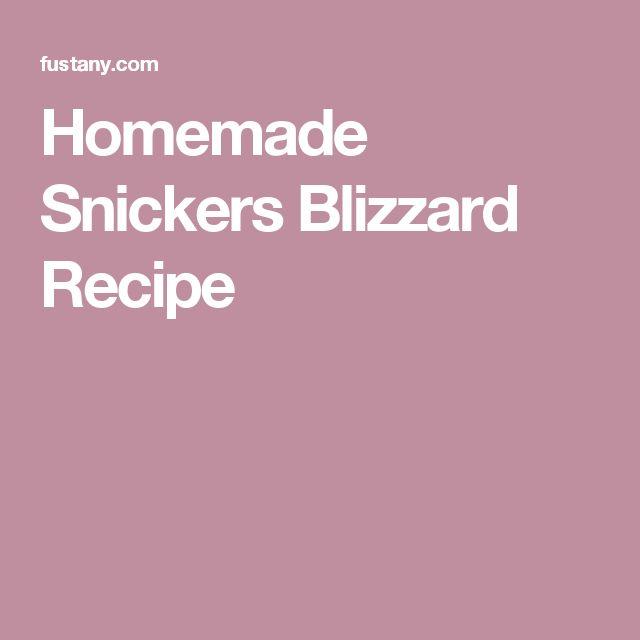 Homemade Snickers Blizzard Recipe