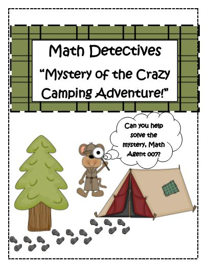 This Adorable Math Detectives Mystery Set comes with 3 Sets of Math Mystery Story/Word Problems in which the students must complete various problems to Solve the Mystery of the Crazy Camping Adventures. #freeprintables #TeacherSherpa