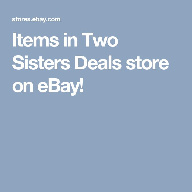 Items in Two Sisters Deals store on eBay!