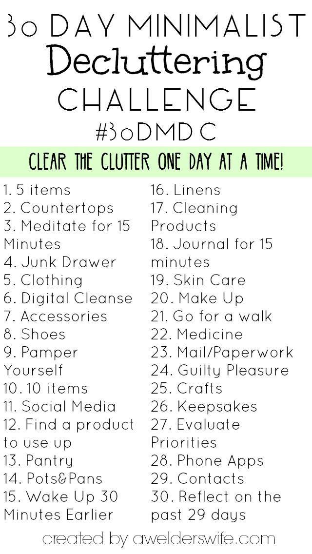 30 Day Minimalist Decluttering Challenge   http://www.awelderswife.com #30DMDC
