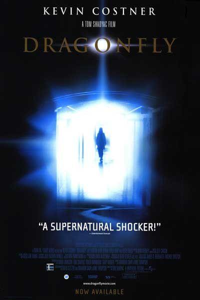 Dragonfly starring Kevin Costner