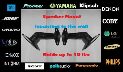 5 Universal Satellite Speaker Mounts - Black Compatible with Yamaha Denon JBL Infinity Kenwood Bose Onkyo Insignia Philips Panasonic Sony Polk Audio Samsung Pioneer by WEL. $16.78. If you're looking for high quality speaker mounts for your satellite surround speakers, then this is the product for you! Featuring:  * High quality, poly styrene construction. * Tilt and spin adjustment. * Easy installation. * Multi-segment design allows for variable configurations. * Can...