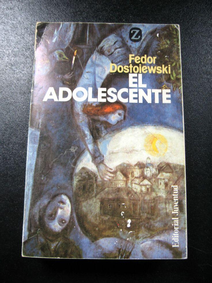 """Fyodor Dostoevsky """"El Adolescente"""" Spanish Edition Libro en Español"""