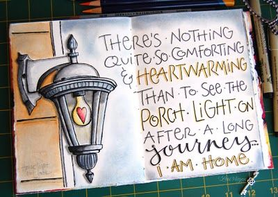 """""""there's nothing quite so comforting & heartwarming than to see the porch light on after a long journey......i am home."""""""