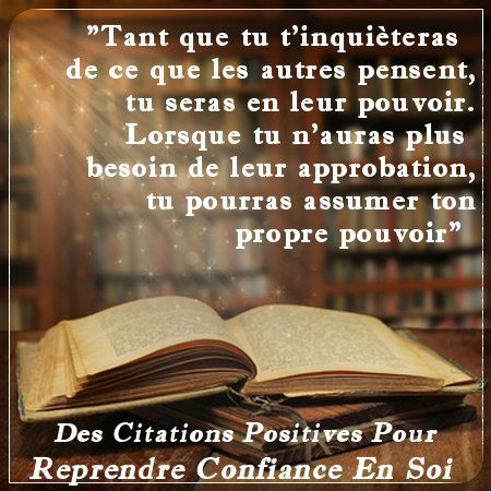 25 Citations Positives Pour Reprendre Confiance en Soi
