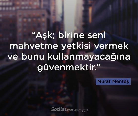"""✔""""Eşq; birinə səni məhv etmə səlahiyyəti vermək və bunu istifadə etməyəcəyinə güvənməkdir""""..."""