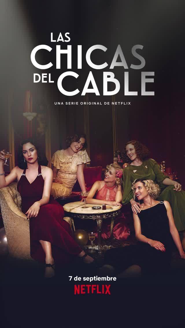 Las Chicas Del Cable Saison 3 Las Chicas Del Cable Series Originales De Netflix Cable