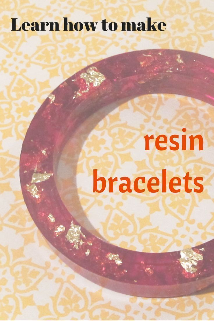 Resin for arts and crafts - Lots Of Great Tuts On Making Resin Bracelets I Want To Do This Resin Craftsresin Artjewelry