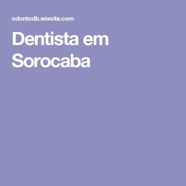 Dentista em Sorocaba