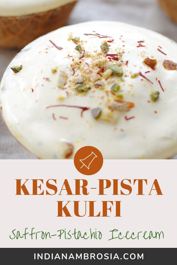 No Cook Kesar Pista Kulfi Saffron And Pistachio Ice Cream Recipe In 2020 Kulfi Recipe Easy Malai Kulfi Recipe Indian Desserts