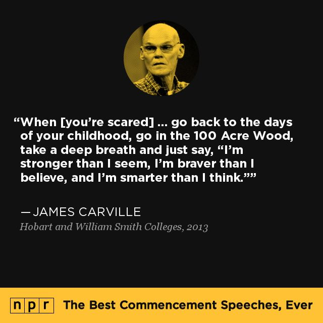 James Carville, 2013. From NPR's The Best Commencement Speeches, Ever.
