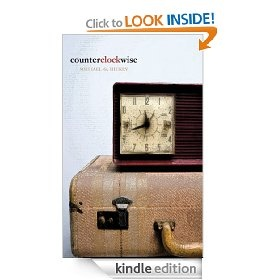 Counterclockwise   Michael G. Hickey  $2.99 or free with Prime