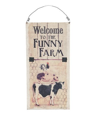 Look what I found on #zulily! 'Funny Farm' Wall Sign #zulilyfinds