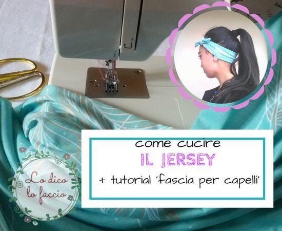 """Come cucire il jersey + tutorial """" fascia elastica per capelli"""""""