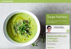 Soupe fraîcheur - petit pois, chèvre, estragon