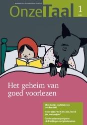 2013: jaar van het voorlezen. Zie ook www.hetabc.nl 'wij gaan VOORlezen'